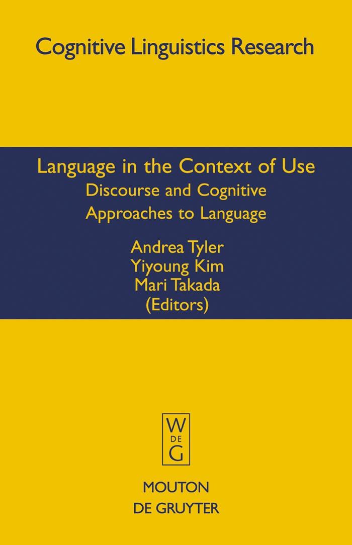 Abbildung von Tyler / Kim / Takada | Language in the Context of Use | 2008
