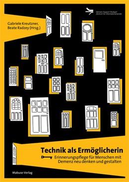 Abbildung von Kreutzner / Radzey | Wie Technik unterstützen kann | 1. Auflage | 2021 | beck-shop.de