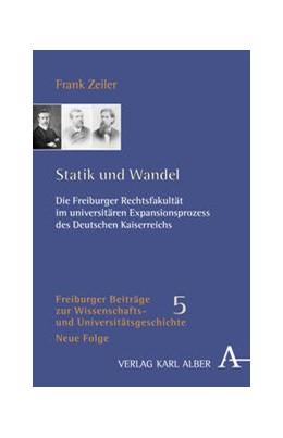 Abbildung von Zeiler | Statik und Wandel | 2009 | Die Freiburger Rechtsfakultät ... | 5