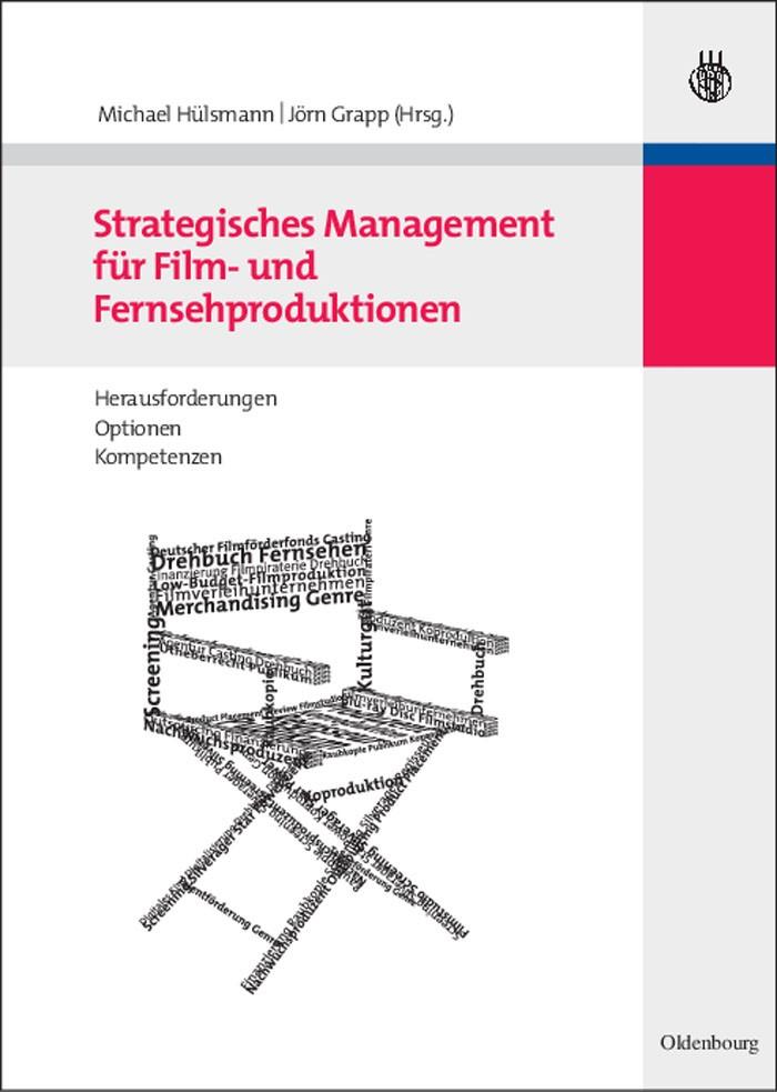 Abbildung von Hülsmann / Grapp | Strategisches Management für Film- und Fernsehproduktionen | 2009