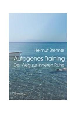 Abbildung von Brenner | Autogenes Training | 2002 | Der Weg zur inneren Ruhe