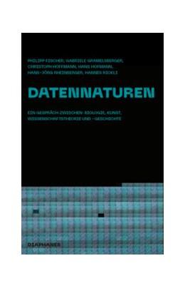 Abbildung von Hoffmann / Rickli / Fischer   Datennaturen   2020   Ein Gespräch zwischen Biologie...