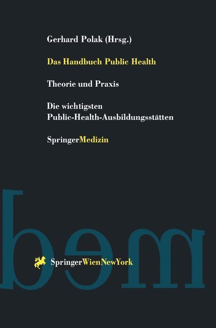 Abbildung von Polak | Das Handbuch Public Health | 1999