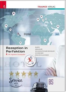 Abbildung von Krausler / Ruetz | Rezeption in Perfektion inkl. digitalem Zusatzpaket | 1. Auflage | 2019 | beck-shop.de