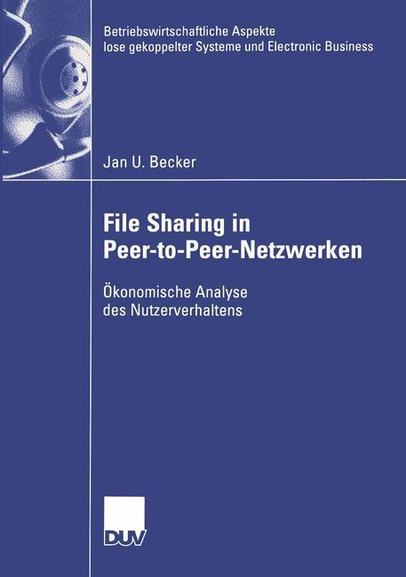 Abbildung von Becker | File Sharing in Peer-to-Peer-Netzwerken | 2004