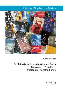 Abbildung von Hiller   Der Literaturpreis des Nordischen Rates   2019   Tendenzen - Praktiken - Strate...