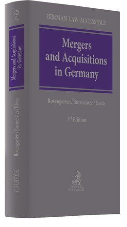 Abbildung von Rosengarten / Burmeister / Klein | Mergers and Acquisitions in Germany | 3. Auflage | 2020 | An introduction to the legal f...