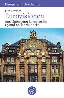 Abbildung von Frevert | Eurovisionen | 1. Auflage | 2003 | Ansichten guter Europäer im 19...
