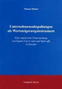 Abbildung von Bühner | Unternehmensabspaltungen als Wertsteigerungsinstrument | 2004