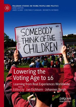 Abbildung von Eichhorn / Bergh | Lowering the Voting Age to 16 | 1st ed. 2020 | 2020 | Learning from Real Experiences...