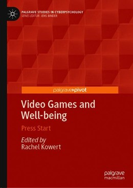 Abbildung von Kowert | Video Games and Well-being | 1st ed. 2020 | 2019 | Press Start