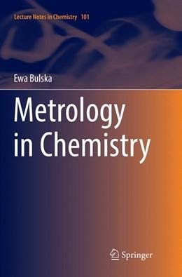 Abbildung von Bulska | Metrology in Chemistry | Softcover reprint of the original 1st ed. 2018 | 2019 | 101