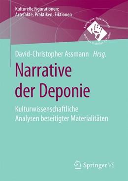 Abbildung von Assmann | Narrative der Deponie | 2020 | Kulturwissenschaftliche Analys...