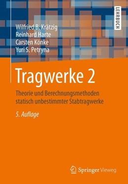 Abbildung von Krätzig / Harte / Könke | Tragwerke 2 | 5. Aufl. 2019 | 2019 | Theorie und Berechnungsmethode...