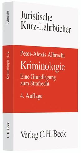 Abbildung von Albrecht | Kriminologie | 4., neu bearbeitete Auflage | 2010 | Eine Grundlegung zum Strafrech...