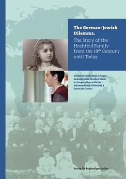 Abbildung von Scheffler   The German-Jewish Dilemma   2020   The Story of the Hochfeld Fami...