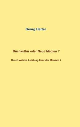 Abbildung von Herter   Buchkultur oder Neue Medien ?   2019   Durch welche Leistung lernt de...