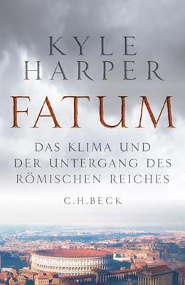 Abbildung von Harper, Kyle | Fatum | 2020 | Das Klima und der Untergang de...