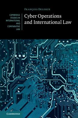 Abbildung von Delerue   Cyber Operations and International Law   2020   146