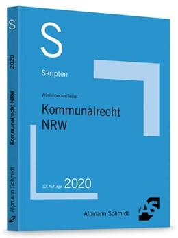 Abbildung von Wüstenbecker / Teipel   Skript Kommunalrecht NRW   12. Auflage   2020   beck-shop.de