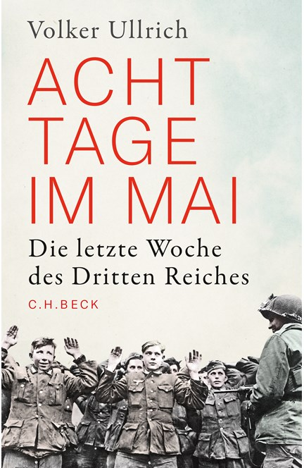 Cover: Volker Ullrich, Acht Tage im Mai