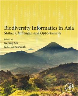 Abbildung von Ma / Ganeshaiah | Biodiversity Informatics in Asia | 1. Auflage | 2021 | beck-shop.de