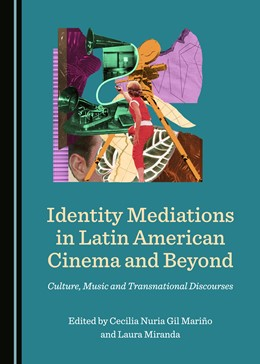 Abbildung von Mariño / Miranda | Identity Mediations in Latin American Cinema and Beyond | 2019 | Culture, Music and Transnation...