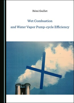 Abbildung von Guillet | Wet Combustion and Water Vapor Pump-cycle Efficiency | 1. Auflage | 2019 | beck-shop.de