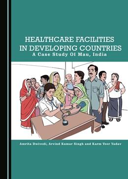 Abbildung von Dwivedi / Singh | Healthcare Facilities in Developing Countries | 1. Auflage | 2019 | beck-shop.de