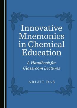 Abbildung von Das | Innovative Mnemonics in Chemical Education | 1. Auflage | 2019 | beck-shop.de