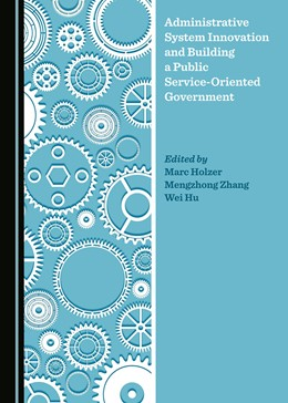 Abbildung von Administrative System Innovation and Building a Public Service-Oriented Government | 1. Auflage | 2019 | beck-shop.de