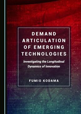 Abbildung von Demand Articulation of Emerging Technologies | 1. Auflage | 2019 | beck-shop.de