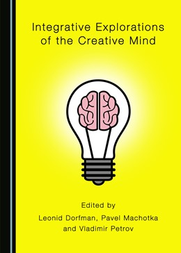 Abbildung von Integrative Explorations of the Creative Mind | 1. Auflage | 2019 | beck-shop.de