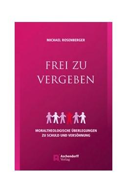 Abbildung von Rosenberger | Frei zu vergeben | 1. Auflage | 2019 | beck-shop.de