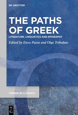 Abbildung von Passa / Tribulato | The Paths of Greek | 1. Auflage | 2019 | 85 | beck-shop.de