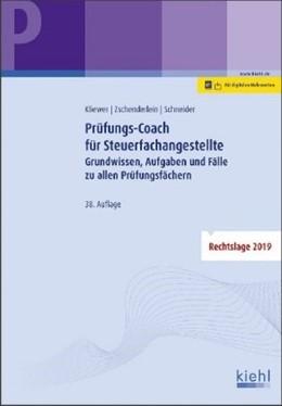 Abbildung von Kliewer / Zschenderlein / Schneider | Die Prüfung der Steuerfachangestellten | 38., aktualisierte Auflage. Online-Buch inklusive. | 2019