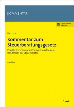 Abbildung von Kuhls | Kommentar zum Steuerberatungsgesetz | 4. Auflage | 2020 | beck-shop.de