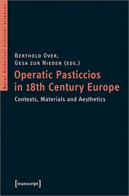 Abbildung von Over / zur Nieden   Operatic Pasticcios in 18th-Century Europe   1. Auflage   2021   45   beck-shop.de