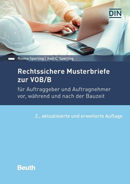 Abbildung von Sperling | Rechtssichere Musterbriefe zur VOB/B | 2. aktualisierte und erweiterte Auflage | 2020 | für Auftraggeber und Auftragne...