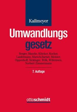 Abbildung von Kallmeyer | Umwandlungsgesetz | 7., neu bearbeitete Auflage | 2020 | Verschmelzung, Spaltung und Fo...