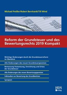 Abbildung von Preißer / Bernhardt / Wind | Reform der Grundsteuer und des Bewertungsrechts 2019 Kompakt | 2020