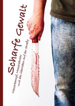 Abbildung von Ackermann | Scharfe Gewalt | 2019 | Messerkampf, Messerabwehr und ...
