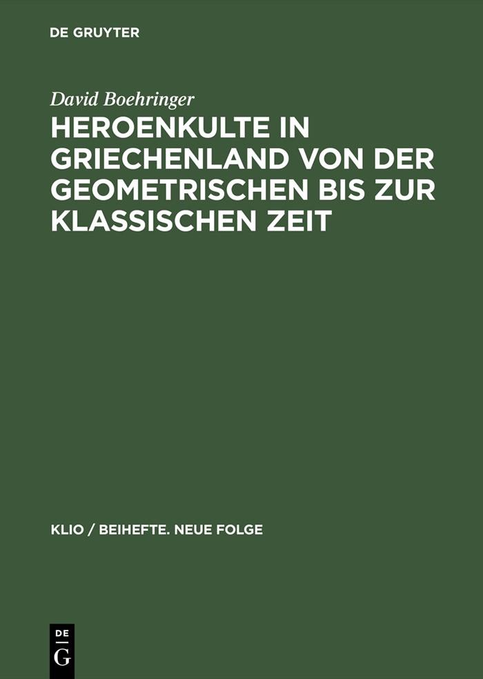Abbildung von Boehringer | Heroenkulte in Griechenland von der geometrischen bis zur klassischen Zeit | Reprint 2015 | 2001