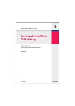 Abbildung von Stepan / Kopel / Fischer | Betriebswirtschaftliche Optimierung | 8. Auflage | 2009 | Einführung in die quantitative...