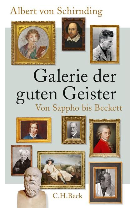 Cover: Albert von Schirnding, Galerie der guten Geister
