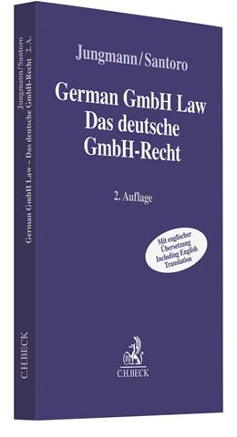 Abbildung von Jungmann / Santoro | German GmbH Law - Das deutsche GmbH-Recht | 2. Auflage | 2020 | beck-shop.de