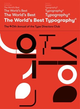 Abbildung von The World's Best Type and Typography | 2019 | The 40. Annual of the Type Dir...