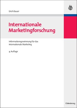 Abbildung von Bauer | Internationale Marketingforschung | 4., überarbeitete und aktualisierte Auflage | 2009
