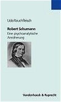 Abbildung von Rauchfleisch | Robert Schumann | 2004