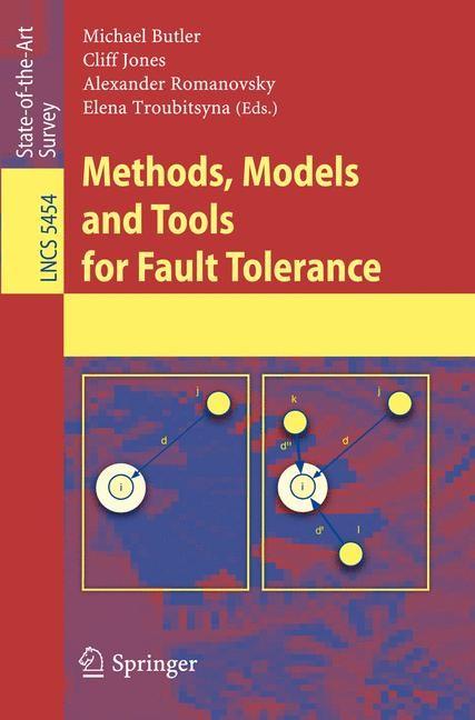 Abbildung von Butler / Jones / Romanovsky / Troubitsyna | Methods, Models and Tools for Fault Tolerance | 2009